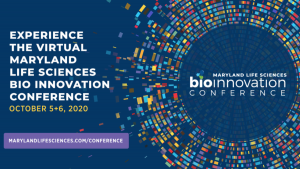 2020 Bio Innovation Conference Highlights the Assets and Aspirations of the BioHealth Capital Region