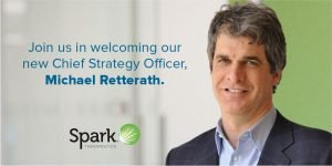 Spark Therapeutics Expands Visionary Leadership with Appointment of Michael Retterath as Chief Strategy Officer