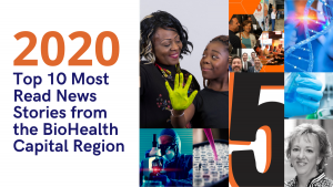 2020's Top 10 Most Read News Stories from the BioHealth Capital Region
