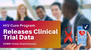 American Gene Technologies HIV Cure Program Releases Initial Clinical Trial Data